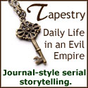 Tapestry: Daily Life in an Evil Empire
